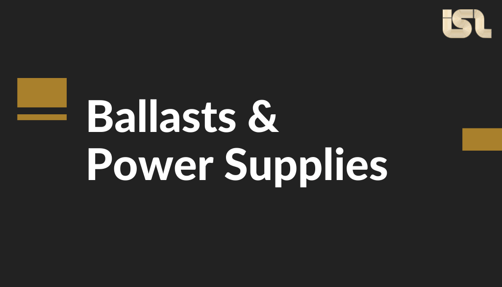 Ballasts and Power Supplies Design Notes